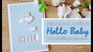 WPlus 9 Little Dreamers Hello Baby - Scrapbook Boutique!