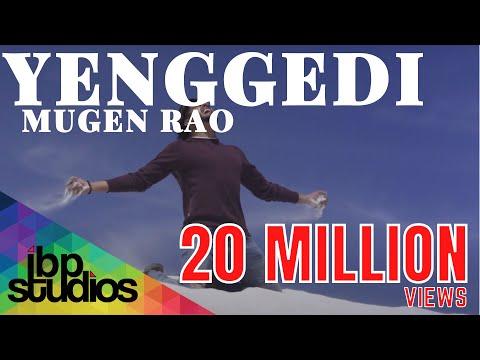 Mugen Rao - Yenggedi   Official Music Video 4K