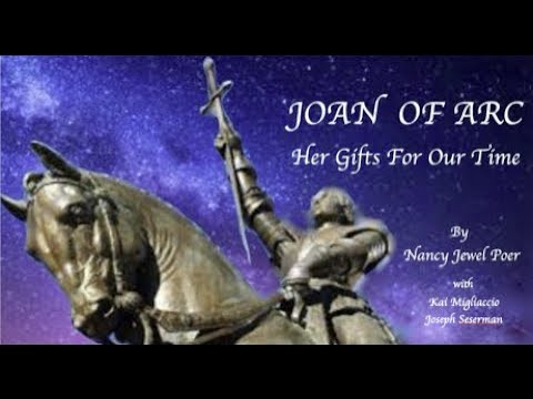 Joan of Arc, Her Gifts for Our Time