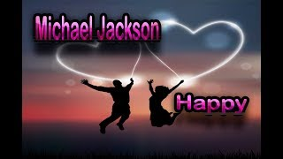 Michael Jackson  Happy HD
