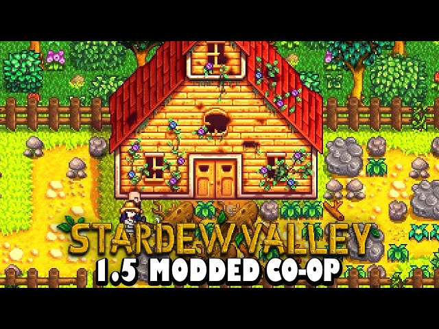 Stardew Valley Modded Co-op 1.5 - The Old Shed (Stardew Valley Expanded) [Ep 13]
