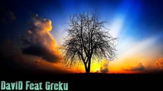 David Feat Greku - Toate au trecut