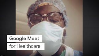 Google Meet for Healthcare