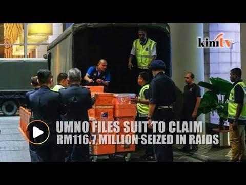 Umno sues to claim RM116.7m seized in raids
