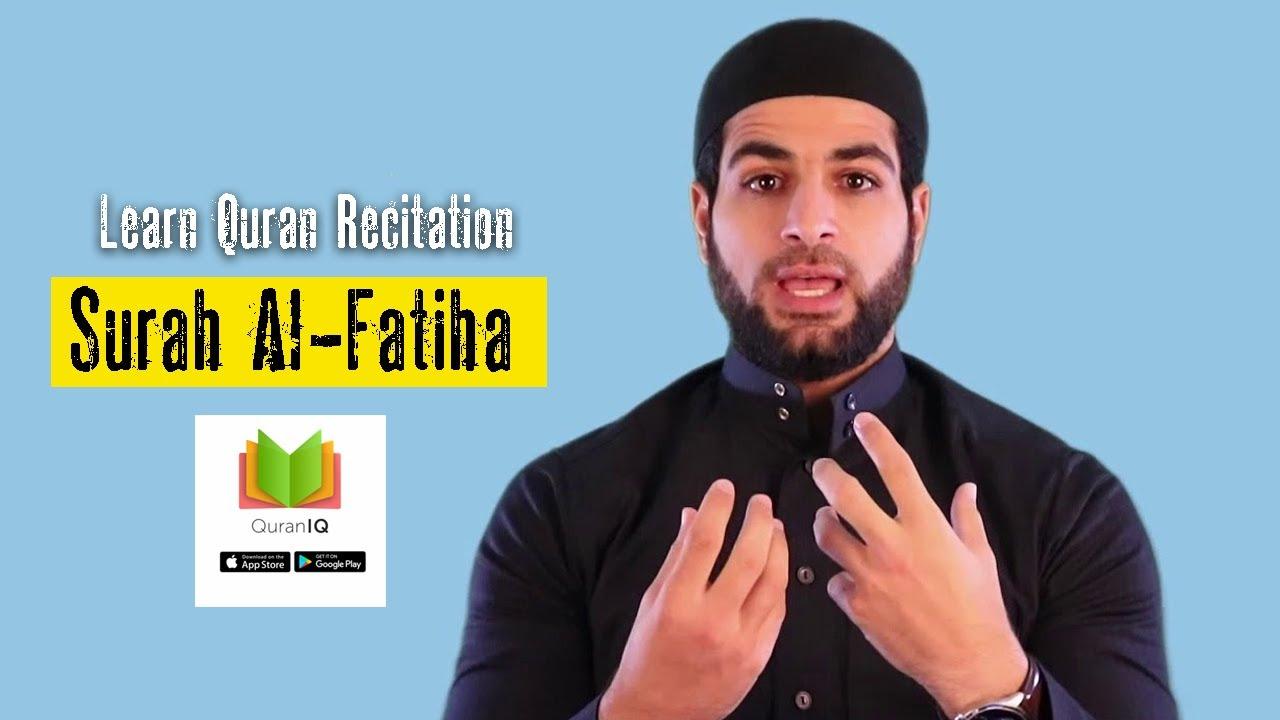 Download Learn Quran Recitation | How To Recite Surah Al-Fatiha Correctly | Learn Surah Al-Fatiha Recitation