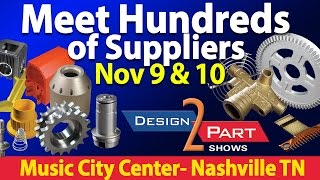 Custom Parts Show - See Manufacturing Suppliers- Nashville TN - Design 2 Part Show