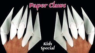 How to make: Origami Claws : Paper Claws ||  Paper Fingers -Kids Special