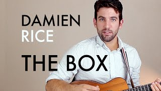 Damien Rice - The Box (Guitar Lesson/Tutorial)