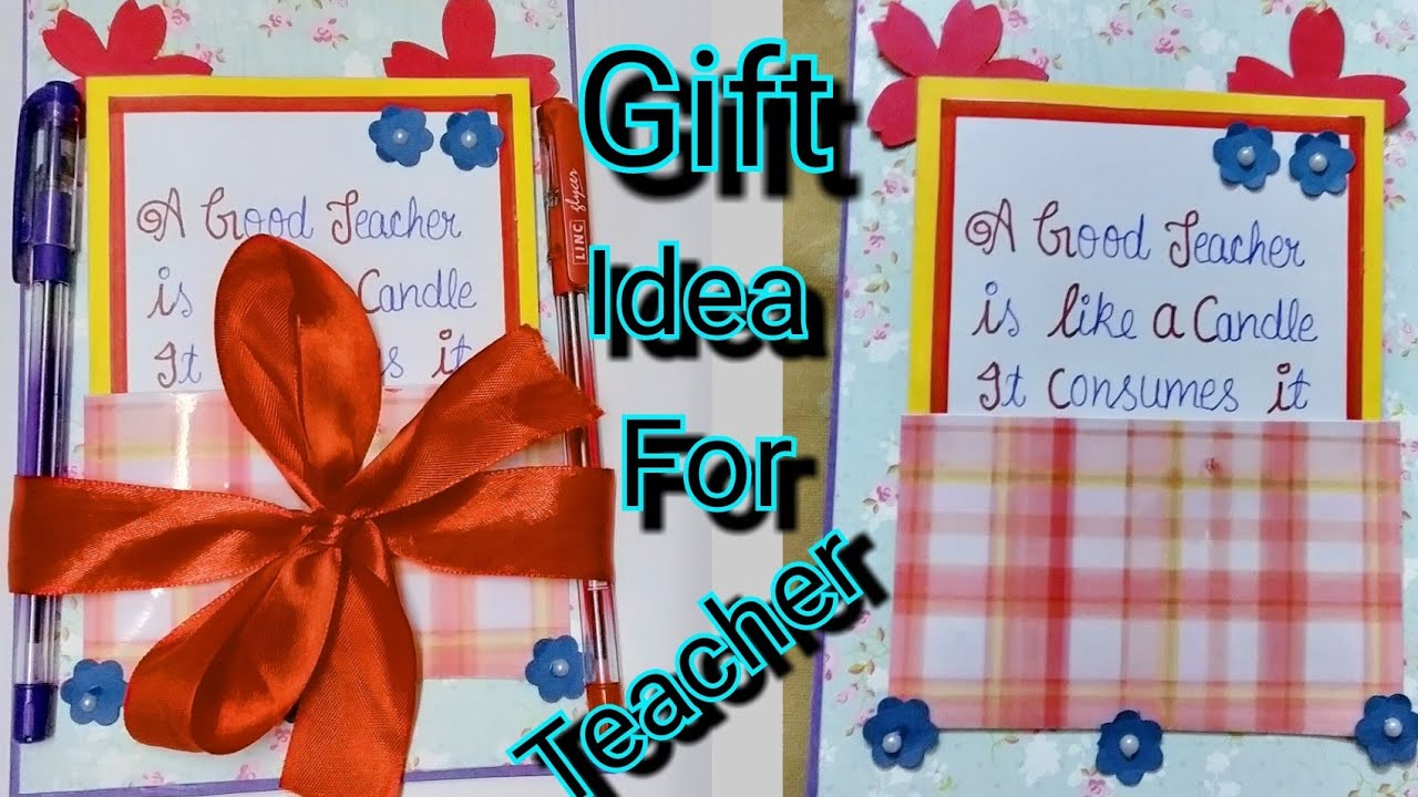 DIY Birthday Gift Idea for teacher | Birthday card for Teacher | Best Gift For Teacher |  sc 1 st  YouTube & DIY Birthday Gift Idea for teacher | Birthday card for Teacher ...