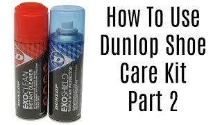 How to use Dunlop Shoe Care Kit Part 2 - Marshall