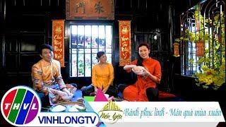Việt Nam mến yêu - Tập 96: Bánh phục linh - Món quà mùa xuân