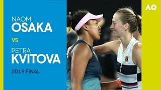 AO Classics: Naomi Osaka v Petra Kvitova (2019 F)