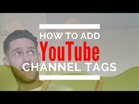 How To Add Channel Tags/Keywords On Youtube To Improve Your Youtube Channel SEO