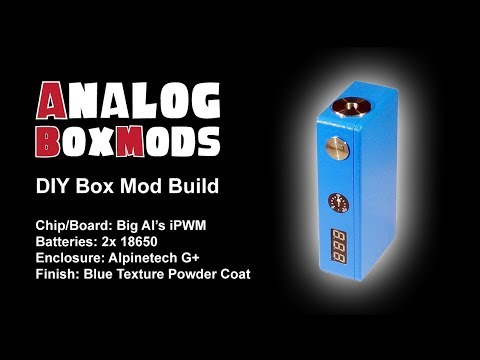 Big Al's iPWM DIY Box Mod Build