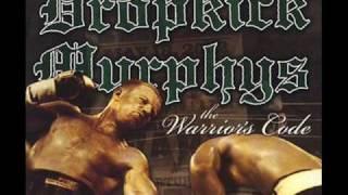 Dropkick Murphys - Your spirits alive