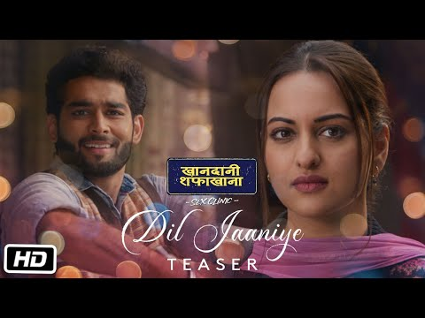 Download Lagu  DIL JAANIYE Teaser:Khandaani Shafakhana | Sonakshi S |Jubin N , Tulsi K, Payal D|  Out Tomorrow Mp3 Free