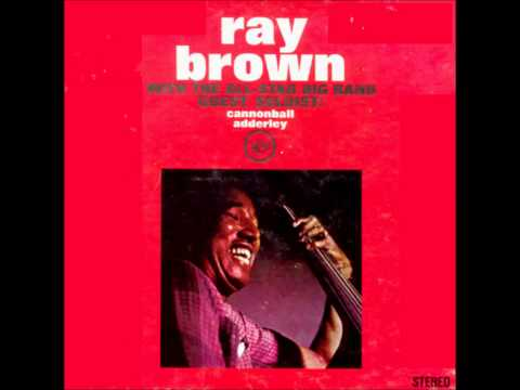 Ray brown all star big band with cannonball adderley baubles bangles and beads