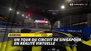Un tour du circuit de Singapour en réalité virtuelle