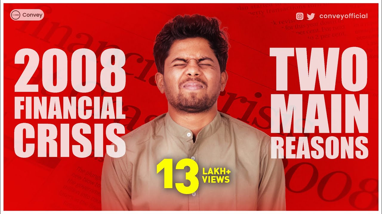 2008 Financial Crisis के 2 मुख्य कारण   2008 recession Explained and Simplified in Hindi