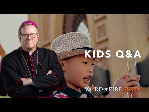Kids Q&A w/ Bishop Barron (September 2019)