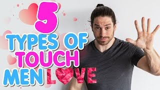 How To Touch A Guy – Ways Men Like To Be Touched