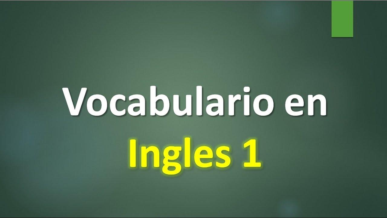 VOCABULARIO EN INGLES -