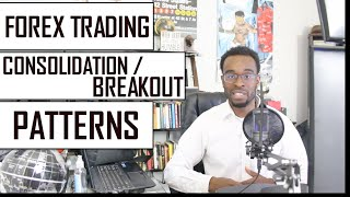 Forex Trading: Trading Consolidation/Breakout Patterns