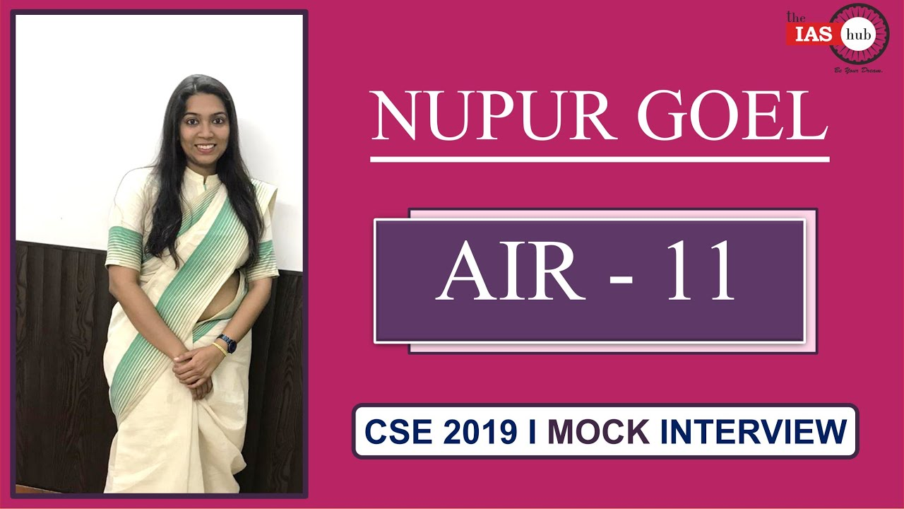 AIR -11, NUPUR GOEL I CSE 2019 I TOPPER'S INTERVIEW - YouTube