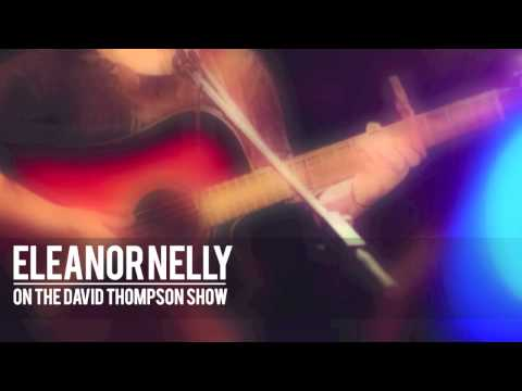 Eleanor Nelly Interview With David Thompson