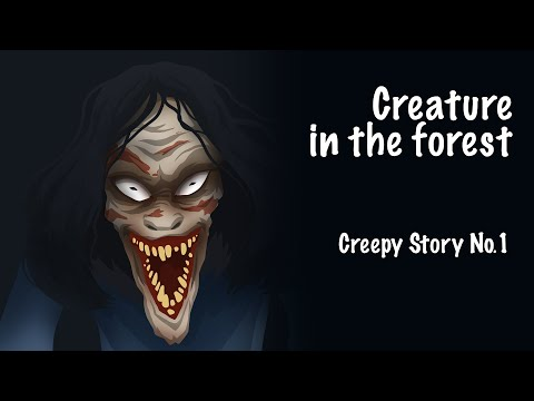 Creature In The Forest. Creepy Animated Story #1