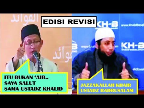 [ REVISI ] Ucapan Terimakasih Ust Khalid Basalamah Kpd Ust Abu Yahya Badrusalam