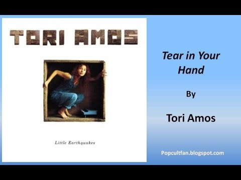 Tori Amos - Tear in Your Hand (Lyrics)