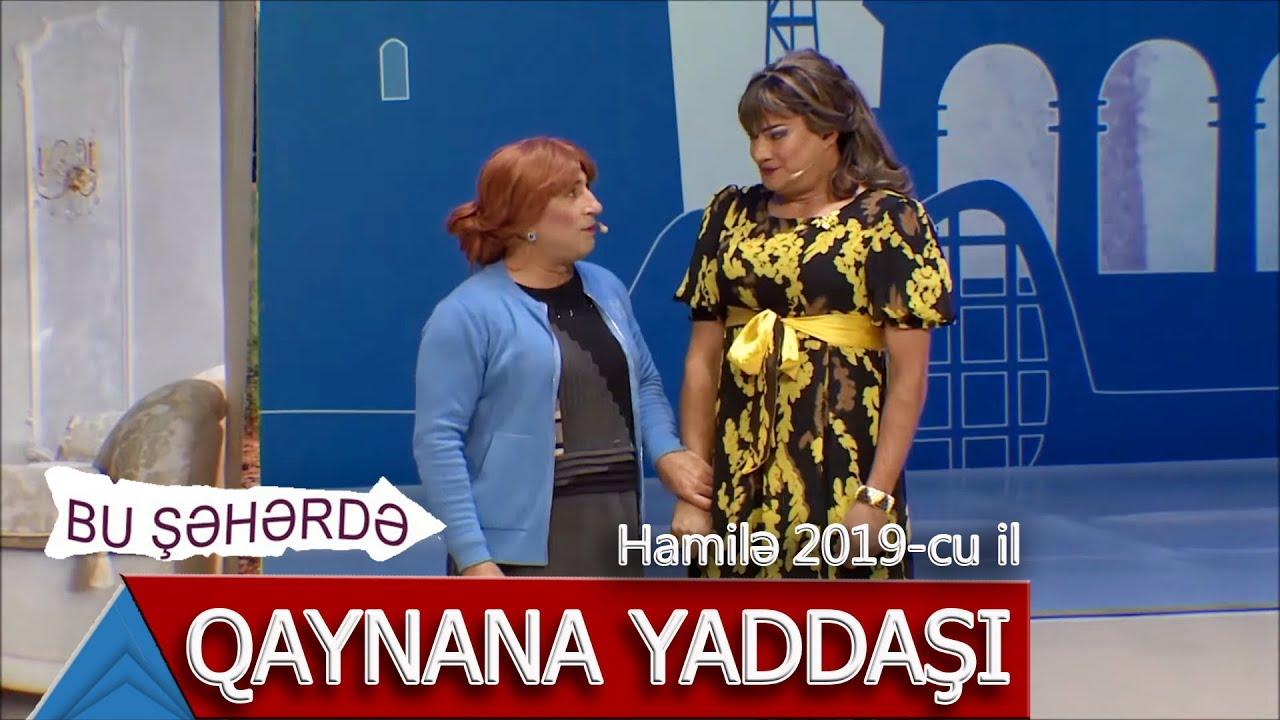 Bu Səhərdə Qaynana Yaddasi Hamilə 2019 Youtube