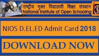 Nios Dled admit card 2018 for second year
