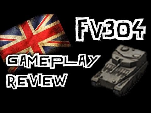 World of Tanks || FV304 - Tank Review