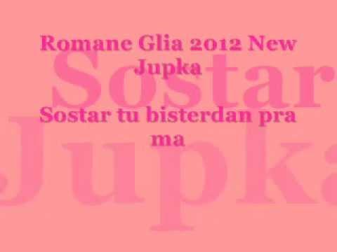 Romane Gila 2012 sostar tu bisterdan pra ma new Jupka