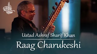 Download Raag Charukeshi by Ustad Ashraf Sharif Khan MP3 song and Music Video