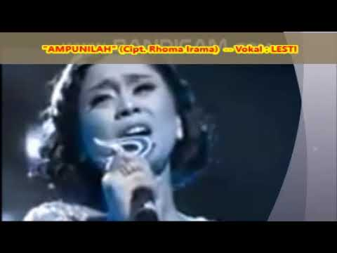 (1,025)  AMPUNILAH ( Cipt.  Rhoma Irama ) --  Vokal : Lesti