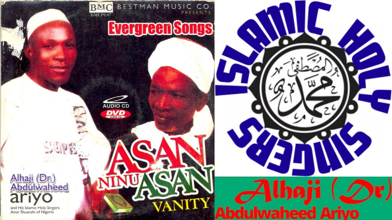 Download Alhaji (Dr.) Waheed Ariyo - VANITY - ASAN NINU ASAN