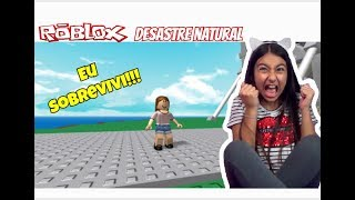 ROBLOX-SURVIVING NATURAL DISASTERS (Natural disaster Survival)-Julia Games