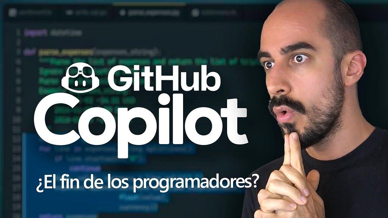 ¿Es GITHUB Copilot el FIN de los PROGRAMADORES? | IA que APRENDE a PROGRAMAR