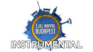 Éjjel-Nappal Budapest (Instrumental/Karaoke)