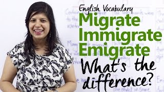 migrate vs immigrate vs emigrate   whats the difference? free english vocabulary lesson