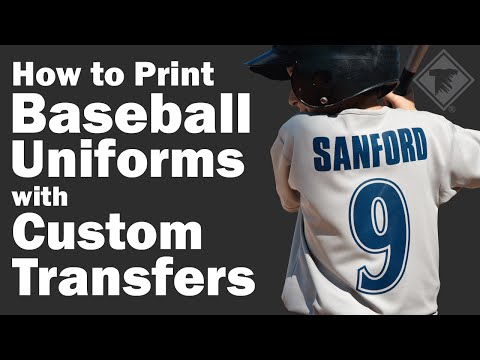 How to Print Baseball Uniforms with Custom Transfers