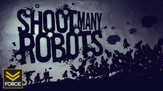 Shoot Many Robots - Power Hour (Gameplay)