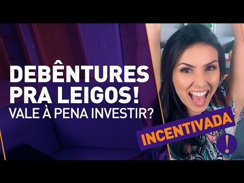 DEBÊNTURES QUE ENRIQUECEM! | O básico pra começar a investir e ganhar dinheiro! (EU TENHO!)