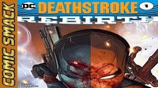 Deathstroke: Rebirth #1 Comic Smack