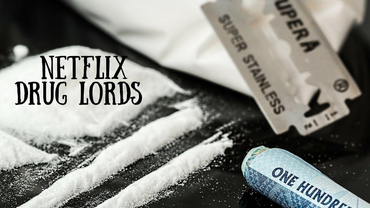 NETFLIX DRUG LORDS