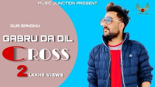 Gabru da dil    Gur sandhu    Nagi    latest punjabi song 2020
