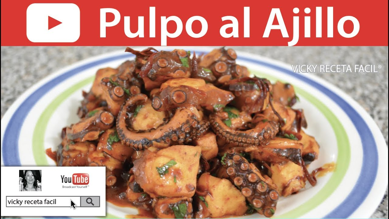 Pulpo Al Ajillo Vicky Receta F Cil Youtube